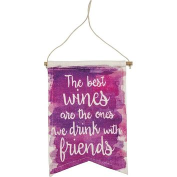 The Best Wines Are The Ones We Drink With Friends Banner