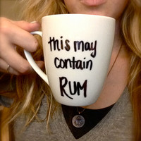 Customized Handwritten This MAY CONTAIN RUM Coffee Mug with Handmade Design from Anchored By J