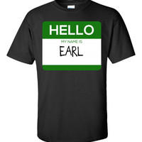 Hello My Name Is EARL v1-Unisex Tshirt
