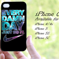 nike sparcle every damn day just do it design iphone case for iphone 4 case, iphone 4s case, iphone 5 case, iphone 5s case, iphone 5c case