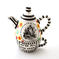 Alice in Wonderland teapot tea for one mad hatter we're all mad here Lewis Carroll through the looking glass book lover tea party