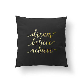 Dream Believe Achieve Pillow, Typography Pillow, Bedroom Decor, Home Decor, Cushion Cover, Throw Pillow, Bed Pillow, Decorative Pillow,