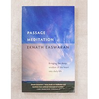 Passage Meditation ( Bringing the Deep Wisdom of the Heart into Daily Life)