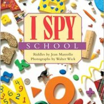 I Spy School, Scholastic Reader Series: Level 1, Jean Marzollo, (9780545402811). Paperback - Barnes & Noble