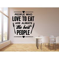 Vinyl Wall Decal Kitchen Cafe Shop Dining Room Restaurant Quote Words Stickers Mural (g2900)
