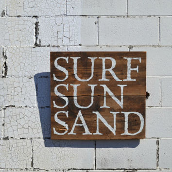 Reclaimed Wood Sign, Barn Wood Sign, Reclaimed Barn Wood Sign, Beach Wall Decor, Surf Sun Sand, As Seen In DIY Network, Cottage Chic Sign