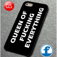 Queen of Fucking Everything (2) for iphone, ipod, samsung galaxy, HTC and Nexus Phone Case