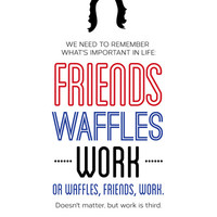 Leslie Knope, Typography Print, Parks and Recreation, TV Quote, Television - Friends, Waffles, Work Art Print by Pop Art Press | Society6