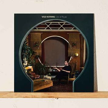 Wild Nothing - Life Of Pause LP
