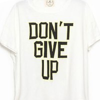 White DON'T GIVE UP Crop Tee - Sheinside.com
