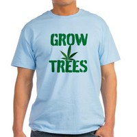 GROW TREES T-Shirt> Grow Trees> 420 Gear Stop