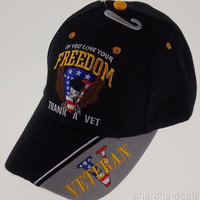 If You Love Your Freedom Thank Vet Veteran Military Baseball Cap Hat Embroidered