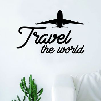 Travel the World V4 Quote Decal Sticker Wall Vinyl Art Home Room Decor Airplane Adventure Inspirational Wanderlust Explore