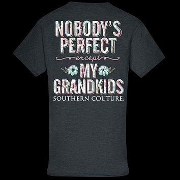 Southern Couture Classic Perfect Grandkids T-Shirt
