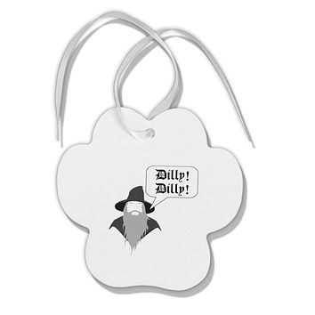 Wizard Dilly Dilly Paw Print Shaped Ornament by TooLoud