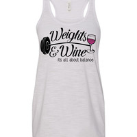Weights and WINE its all about balance flowy tanktop
