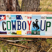 COWBOY UP Custom Recycled LICENSE Plate Art Sign