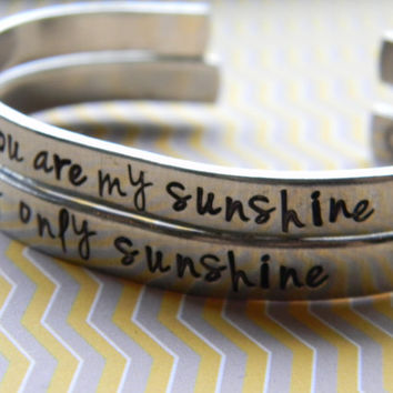 you are my sunshine/my only sunshine  mother/daughter/son/grandma two aluminum bracelet 1/4 inch wide