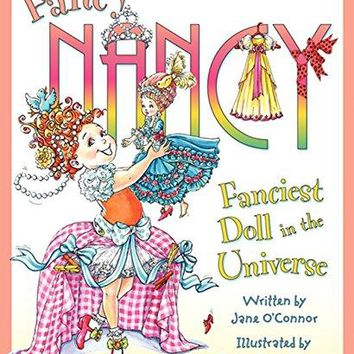 Fancy Nancy Fanciest Doll Book