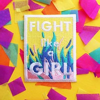 Fight Like a Girl Iron On Embroidered Patch