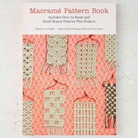 Macrame Pattern Book: Includes Over 70 Knots And Small Repeat Patterns Plus Projects By Marchen Art