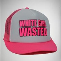 'White Girl Wasted' Trucker Hat