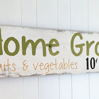 Barn Wood Hand Made Home Grown Fruits and Vegetables Sign Kitchen Wall Decor Rustic Shabby Chic Cottage  Personalized Custom Fixer Upper