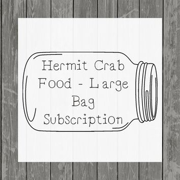 Large Bag Subscription │ Hermit Crab