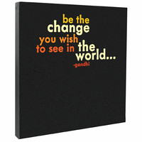 Be the Change Canvas