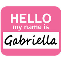 Gabriella Hello My Name Is Mouse Pad