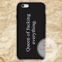 Queen Of Fucking Everything iPhone 4/4S, 5/5S, 5C Series, Samsung Galaxy S3, Samsung Galaxy S4, Samsung Galaxy S5 - Hard Plastic, Rubber Case