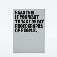 Read This If You Want to Take Great Photographs of People - Urban Outfitters