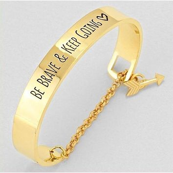 Be Brave and Keep Going Inspirational Cuff Bracelet With Safety Chain
