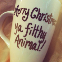 Merry Christmas Ya Filty Animal/ Home Alone/Christmas Vacation/ Custom Coffee Cups