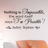 Wall Decals Quotes Audrey Hepburn Nothing Is Impossible Decal Lettering Stickers Home Decor Art Mural Z782