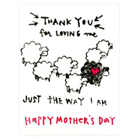 Just The Way I Am Mother's Day Card