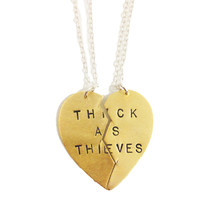 Thick as Thieves two piece pendant