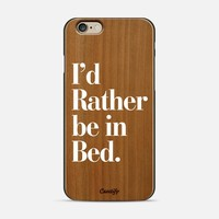 I'd Rather be in Bed White Typography iPhone 6 case by Rex Lambo   Casetify