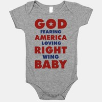 God Fearing American Loving Right Wing Baby