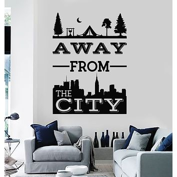 Vinyl Wall Decal Phrase Away From The City Camping Nature Stickers Mural (g2828)