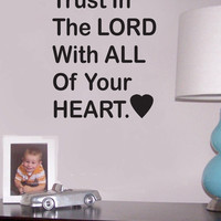 Trust In The Lord wall quote vinyl wall art decal sticker 17x15