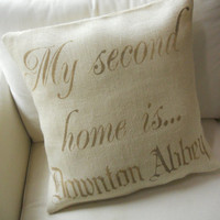My second home is Downton Abbey pillow slip by TheLetteredHome