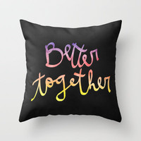 Better Together Throw Pillow by Galaxy Eyes