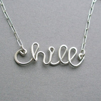 chill necklace (all sterling silver wire word necklace)