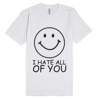 All Of You I Hate-Unisex White T-Shirt