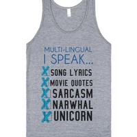Multi-lingual Sarcasm, Narwhal and much more tank top tee-Tank