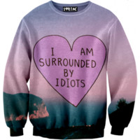 ☮♡ I am Surrounded Idiots Sweater ✞☆