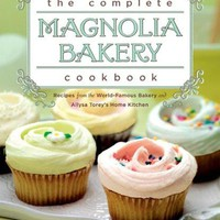 The Complete Magnolia Bakery Cookbook Original