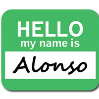 Alonso Hello My Name Is Mouse Pad
