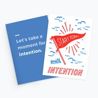 Intention: Start Today